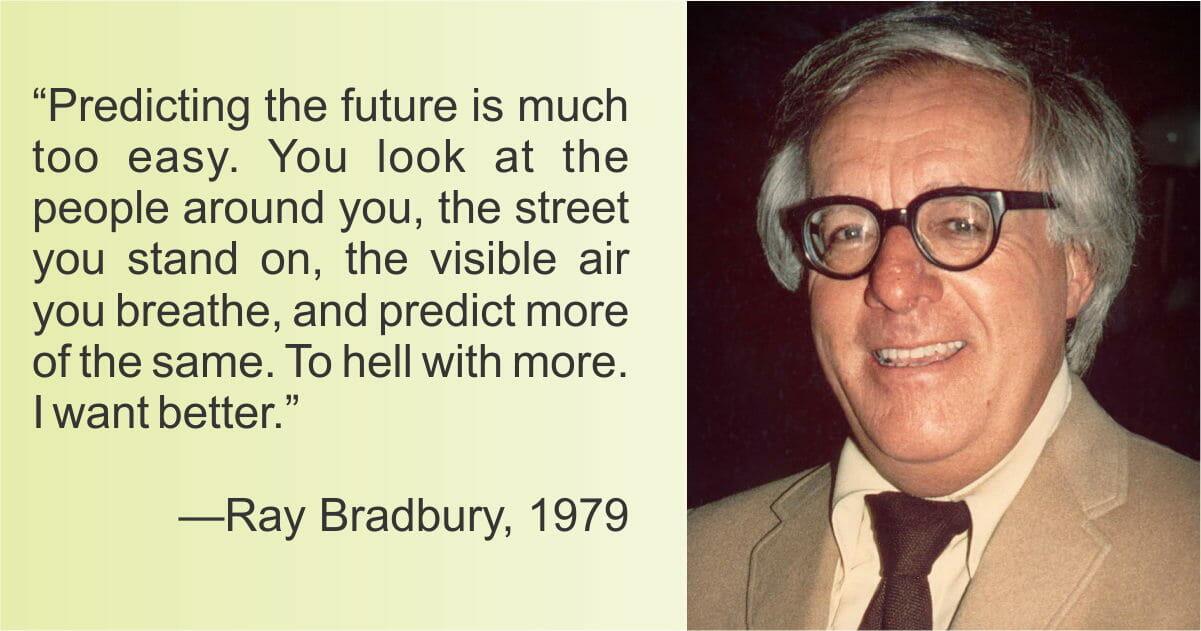 ray bradbury predictions